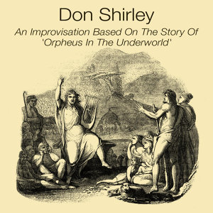 An Improvistion Based On The Story Of 'Orpheus In The Underworld'