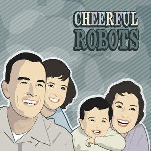 Cheerful Robots