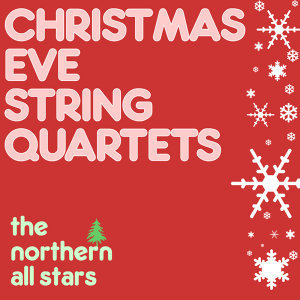 Christmas Eve String Quartet