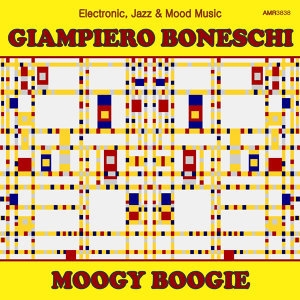 Moogy Boogie (Electronic, Jazz & Mood Music, Direct from the Boneschi Archives)