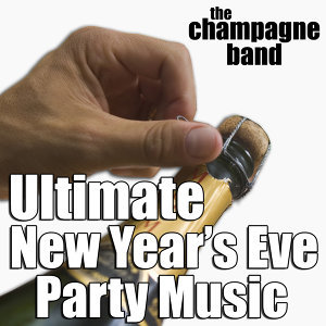 Ultimate New Year's Eve Party Music