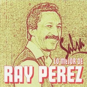 Lo Mejor de Ray Perez - Salsa