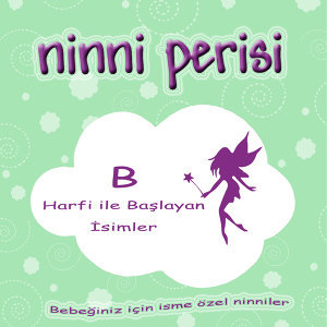 Ninni Perisi - B Harfi İle Başlayan İsimler