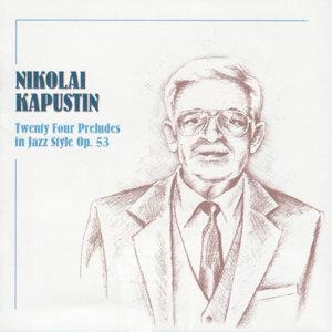 Nikolai Kapustin: Twenty Four Preludes In Jazz Style Op. 53