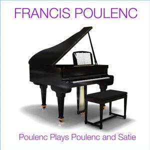 Poulenc Plays Poulenc And Satie