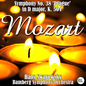 Mozart: Symphony No. 38 'Prague' in D major, K. 504
