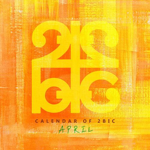 Calendar of 2BIC (April)