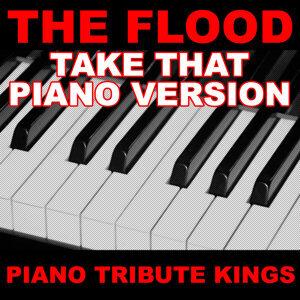 The Flood (Take That Piano Version)