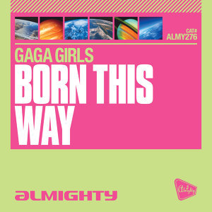 Almighty Presents: Born This Way