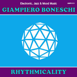 Rhythmicality (Electronic, Jazz & Mood Music, Direct from the Boneschi Archives)