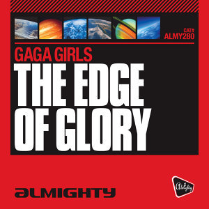 Almighty Presents: The Edge Of Glory