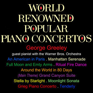 World Renowned Popular Piano Concertos