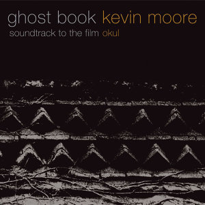 "Ghost Book (Soundtrack to the Film ""okul"")"