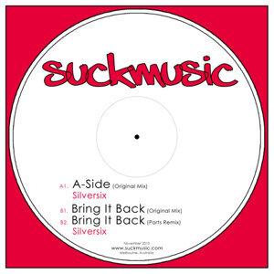 A-Side/Bring It Back