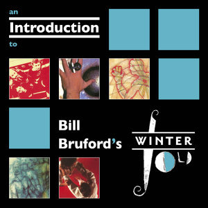 An Introduction To Bill Bruford's Winterfold Records
