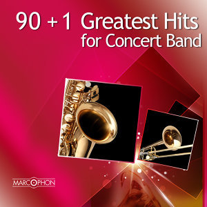 90+1 Greatest Hits for Concert Band