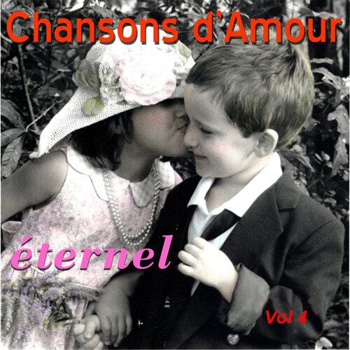 Chansons D'Amour Eternel Vol. 4