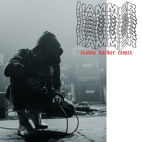 Hammer - Travis Barker Remix