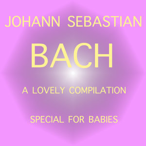 J.S. Bach for Babies