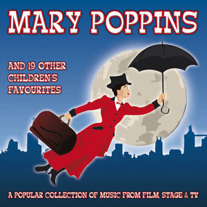 Mary Poppins And 19 Other Children'S Favourites