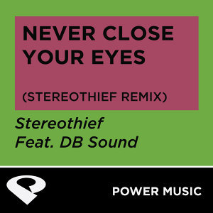 Never Close Your Eyes - Single