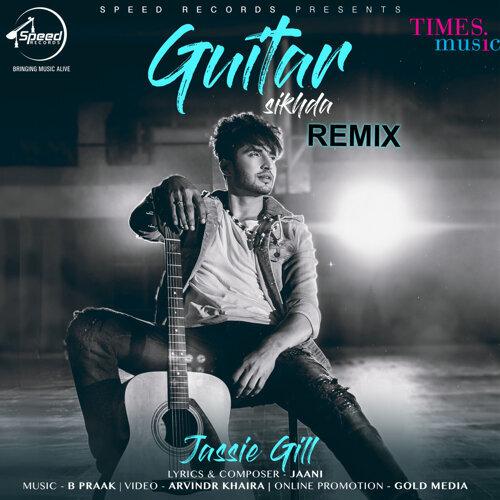 Guitar Sikhda (Remix) - Single