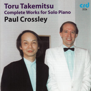 Takemitsu: Complete Works for Solo Piano