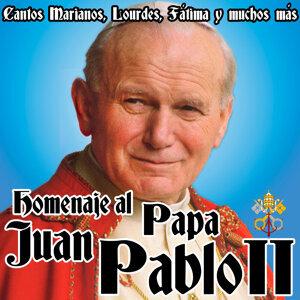 Homenaje al Papa Juan Pablo II. Cantos Marianos, Lourdes, Fátima y Muchos Más