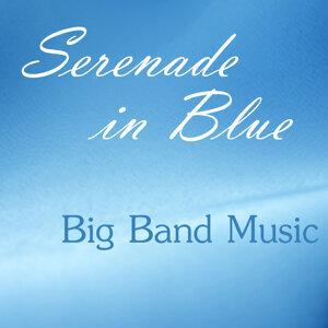 Big Band Music - Serenade in Blue