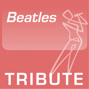 Tribute To: The Beatles