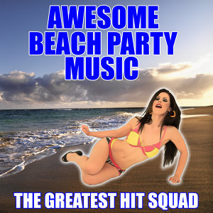 Awesome Beach Party Music