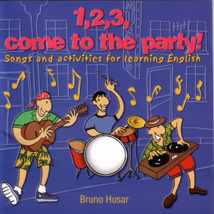 123 COME TO THE PARTY-Songs for learning English