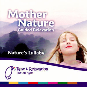 Mother Nature: Guided Relaxation for Nature's Children