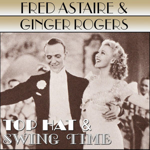 Top Hat / Swing Time