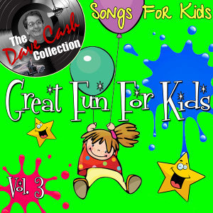Great Fun For Kids Vol. 4 - [The Dave Cash Collection]