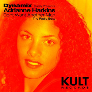 KULT Records Presents: Dont Want Another Man (Radio edits)
