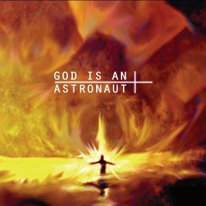 God Is an Astronaut (2011 Remastered Edition)