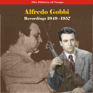 The Romantic Violin of Tango, Recordings 1949 - 1957