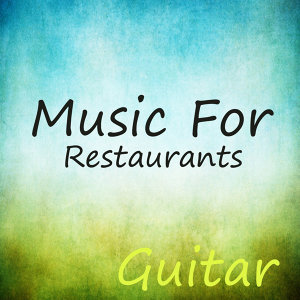 Music for Restaurants: Guitar