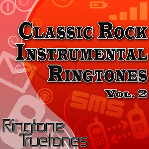 Classic Rock Instrumental Ringtones Vol. 2 - The Best Classic Rock Instrumental Ringtones