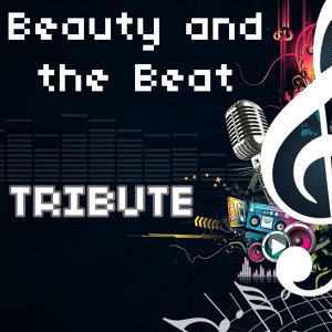Beauty and a Beat (Tribute to Justin Bieber feat. Nicki Minaj)