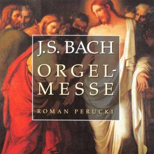 Bach: Orgelmesse