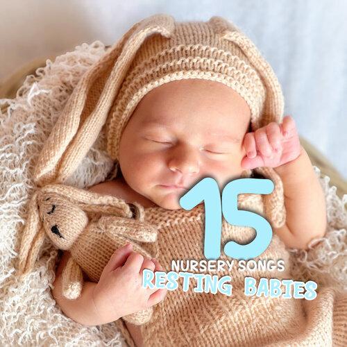 15 Nursery Songs For Resting Babies