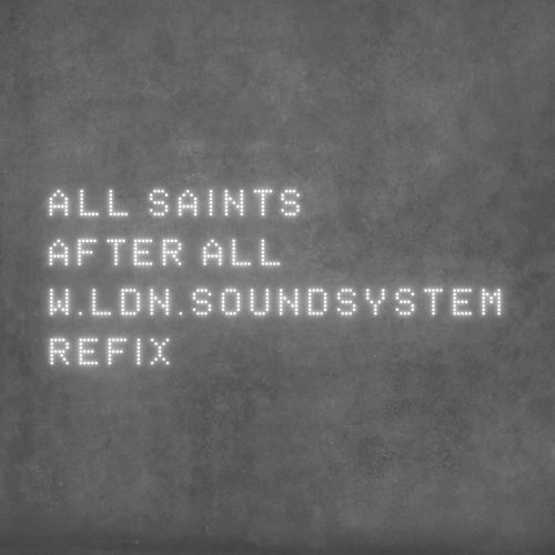 After All - W.LDN.SoundSystem Refix
