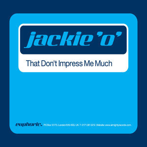 That Don't Impress Me Much - Single
