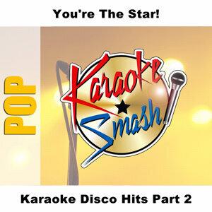 Karaoke Disco Hits Part 2