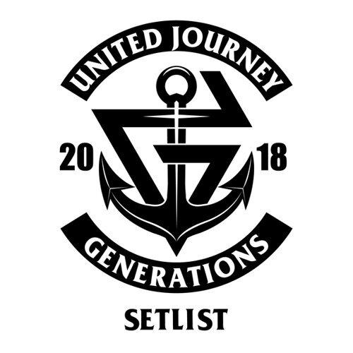 GENERATIONS LIVE TOUR 2018 UNITED JOURNEY SET LIST