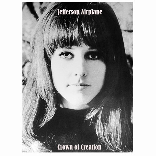 Jefferson Airplane / Crown of creation
