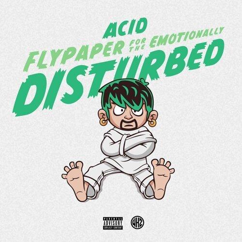 Emotionally Disturbed Students At >> Acid Flypaper For The Emotionally Disturbed Kkbox