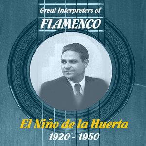 Great Interpreters of Flamenco - El Niño de la Huerta [1920 - 1950]